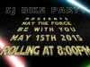 May The Force Be With You Ride May 2015