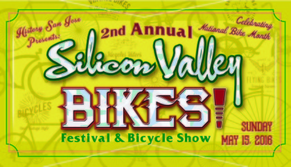 2nd Annual Silicon Valley Bikes! Festival & Bike Show