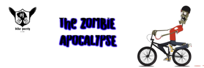 The Zombie Apocalypse Ride – Test Rides