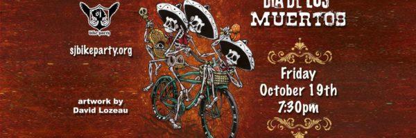 Dia de Los Muertos Ride! Oct 19th