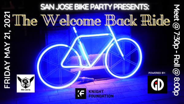 San Jose Bike Party presents The Welcome Back Ride!