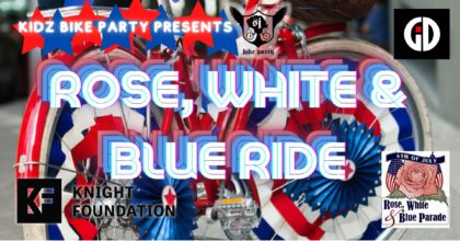 SJBP presents the Rose, White, and Blue Kidz Ride!