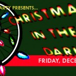 Christmas in the Dark – Dec 17th (route posted)