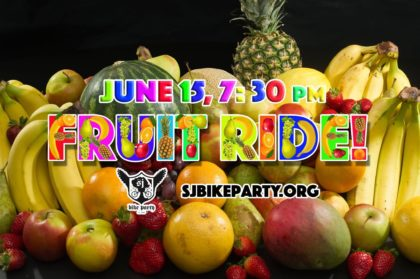 The Fruit Ride! June 15th, 2018