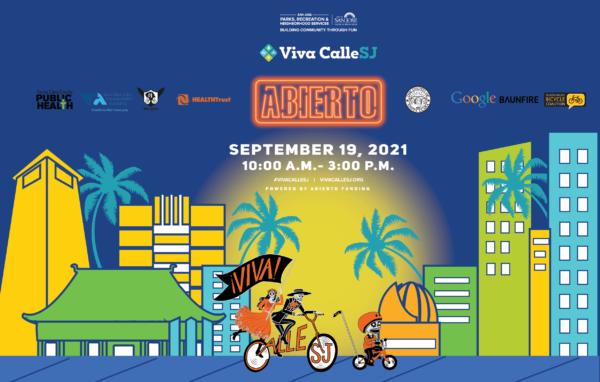 VivaCalleSJ 2021 events:  Sunday September 19, 2021