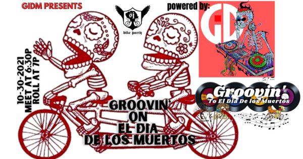 Dia De Los Muertos Groovin' Ride 2021